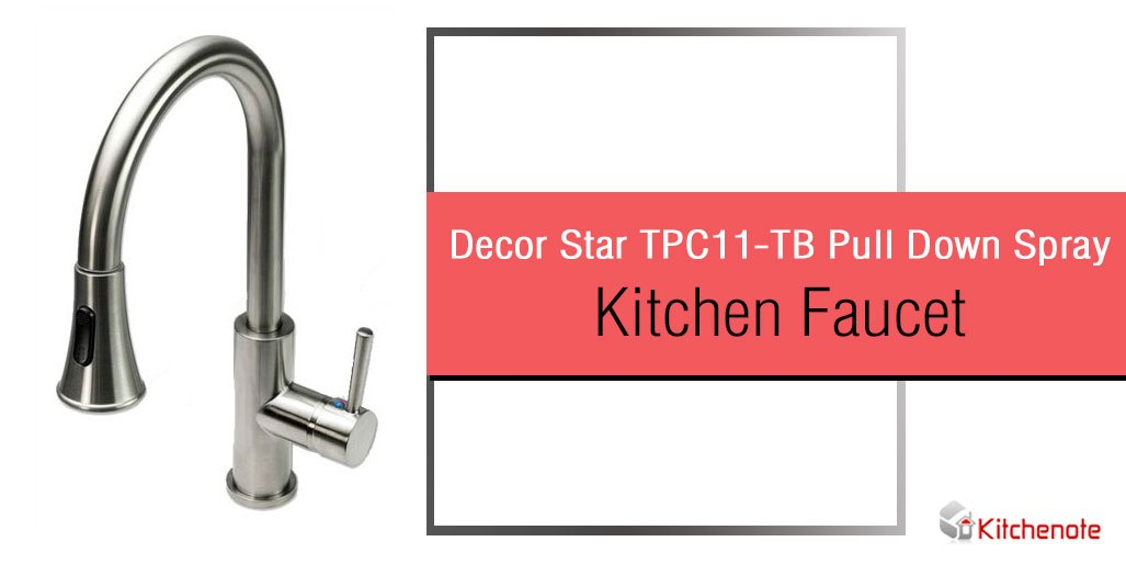 Decor Star TPC11-TB Pull Down Spray Kitchen Faucet Review